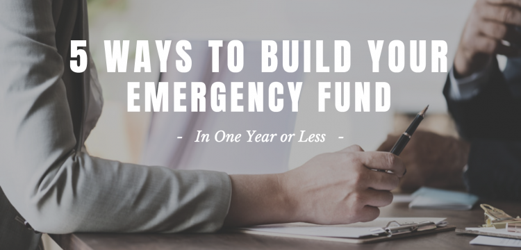5 Ways To Build Your Emergency Fund