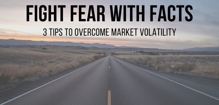 Fight Fear With Facts