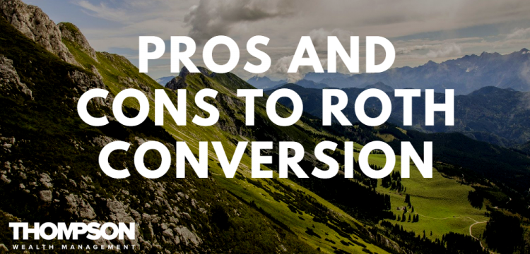 The Pros and Cons of Converting to a Roth IRA